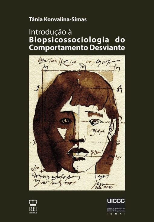 Introdução à Biopsicossociologia do comportamento desviante