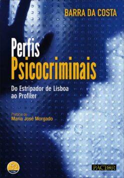 capa do livro Perfis Psicocriminais - Do Estripador de Lisboa ao Profiler