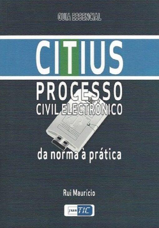 Capa Citius Processo Civil Electrónico Da norma à Prática