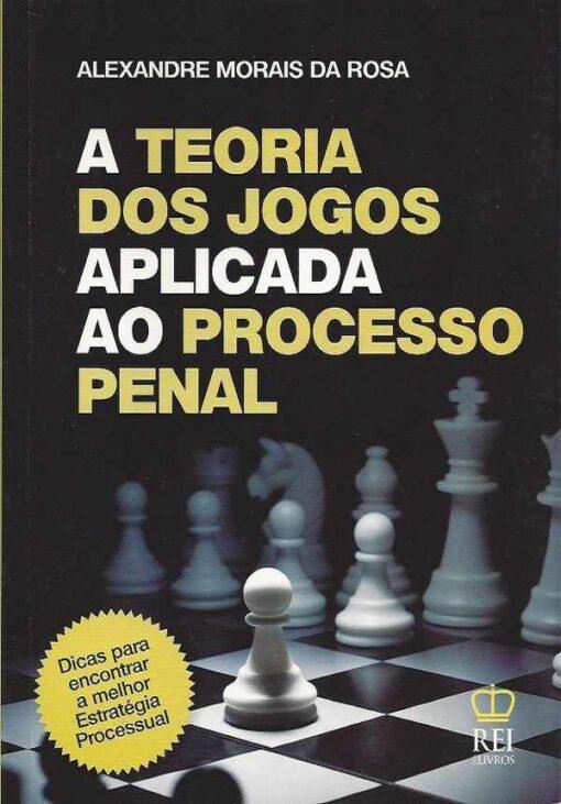 capa do livro A Teoria dos Jogos Aplicada ao Processo Penal