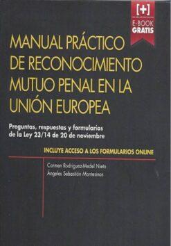 capa do livro Manual Práctico de Reconocimiento Mutuo Penal en la Unión Europea