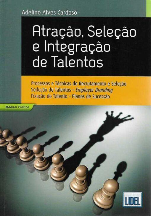 capa do livro Atração, Seleção e Integração de Talentos