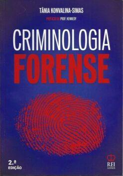 Criminologia Forense 2.ª Edição