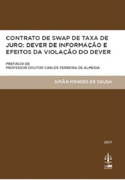 capa do livro Contrato de Swap de Taxa de Juro Dever de Informação e Efeitos da Violação do Dever