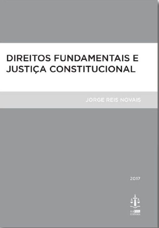 capa do livro Direitos Fundamentais E Justiça Constitucional