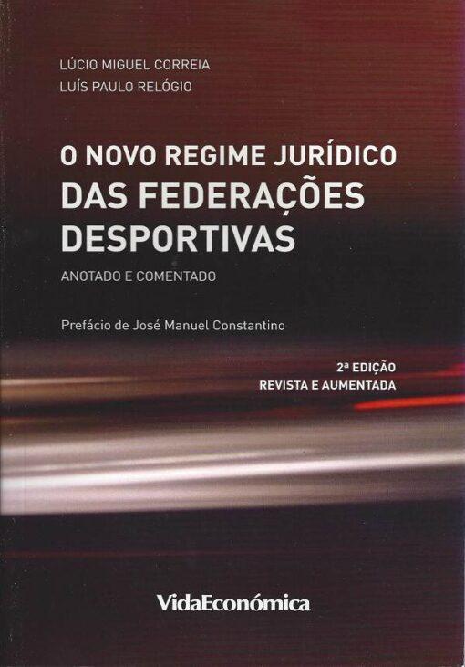 Capa do livro O Novo Regime Jurídico das Federações Desportivas