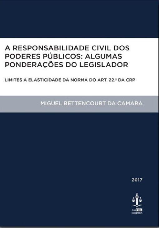 capa do livro A Responsabilidade Civil dos Poderes Públicos Algumas Ponderações do Legislador