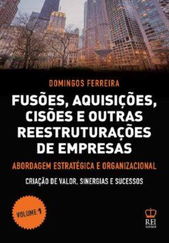 Fusões,Aquisições,Cisões e outras reestruturações de Empresas vol I
