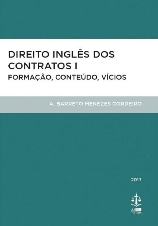 capa do livro Direito Inglês dos Contratos – Formação, Conteúdo e Vícios