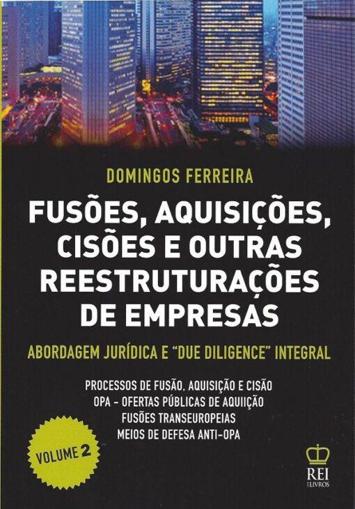 Fusões, Aquisições, Cisões e Outras Reestruturações de Empresas Vol 2
