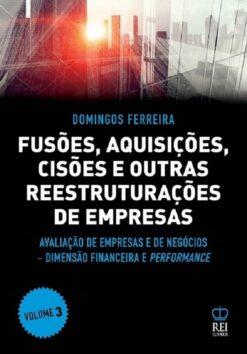 Capa Fusões, Aquisições, Cisões e Outras Reestruturações de Empresas Vol 3