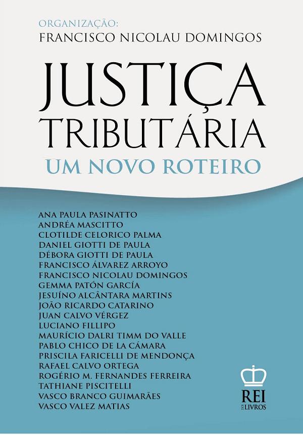 Francisco Nicolau Domingos, Justiça Tributária um novo Roteiro