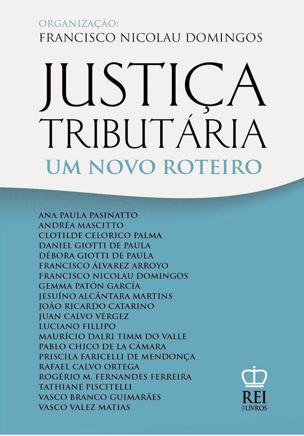 Capa Justiça Tributária Um novo Roteiro