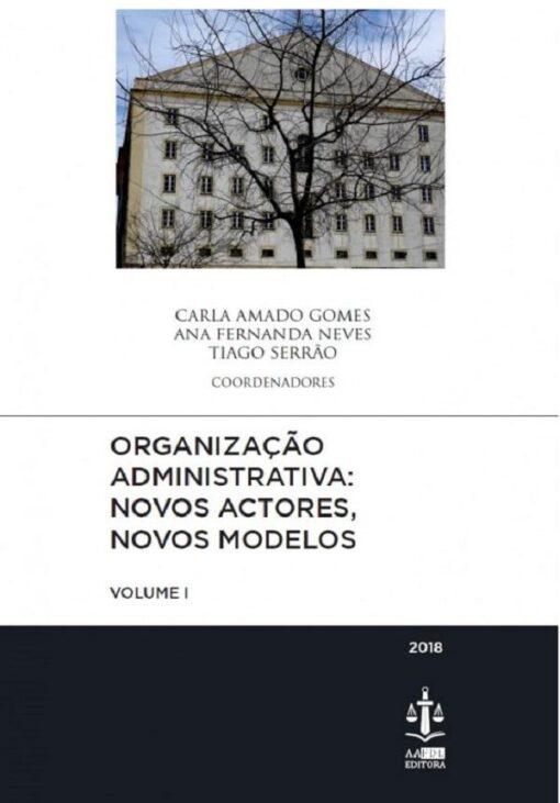 capa do livro Organização Administrativa: Novos Actores, Novos Modelos