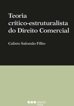 Teoria crítico-estructuralista do Direito Comercial