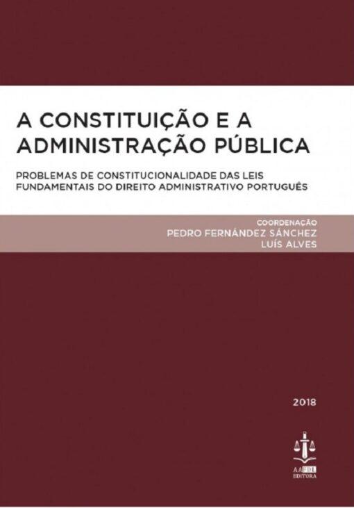 capa do livro A Constituição e a Administração Pública
