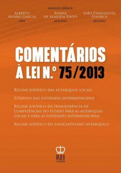 Comentários à Lei n.º 75/2013