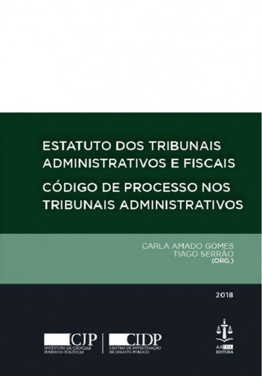 capa do livro Estatuto dos Tribunais Administrativos e Fiscais código de Processo nos tribunais administrativos
