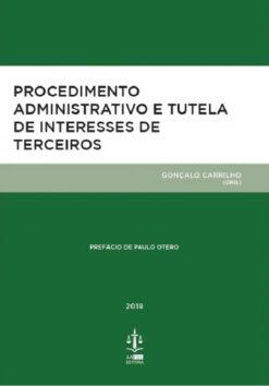 Procedimento Administrativo e Tutela de Interesses de Terceiros
