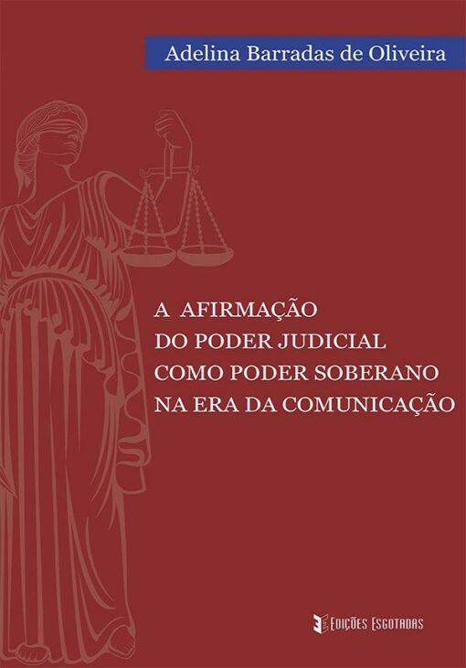 capa do livro a afirmação do poder judicial como poder soberano na era da comunicação
