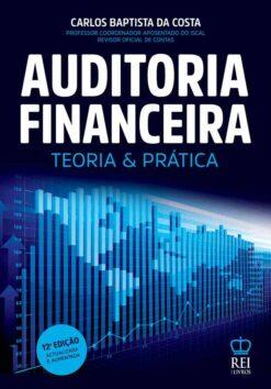 Capa do livro Auditoria Financeira Teoria e Prática