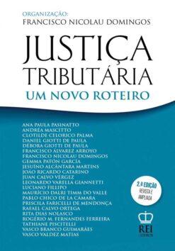 Capa do livro Justiça Tributária um novo roteiro