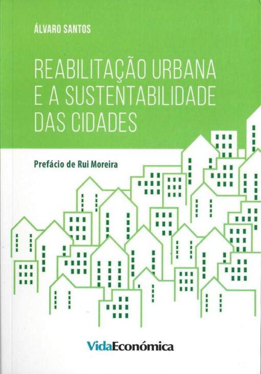 capa do livro reabilitação urbana e a sustentabilidade das cidades