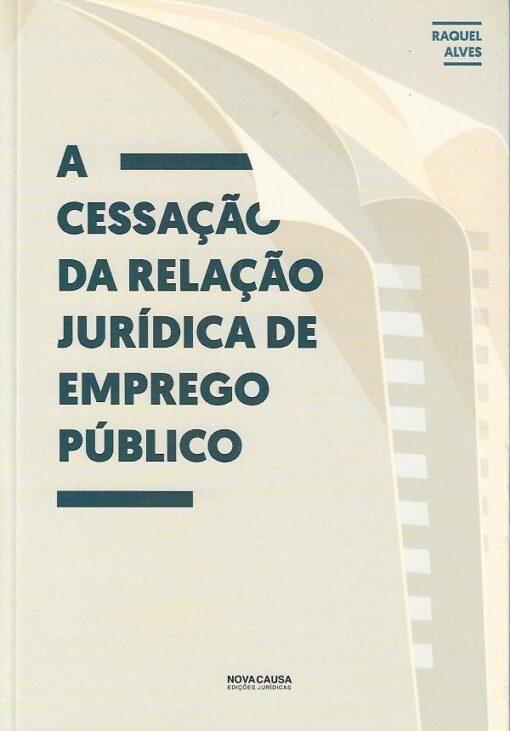 capa do livro A Cessação da Relação Jurídica de Emprego Público
