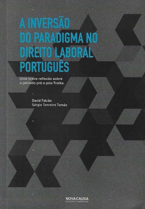 capa do livro A Inversão do Paradigma no Direito Laboral Português
