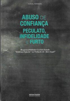 Capa do livro Abuso de Confiança Peculato Infidelidade e Furto