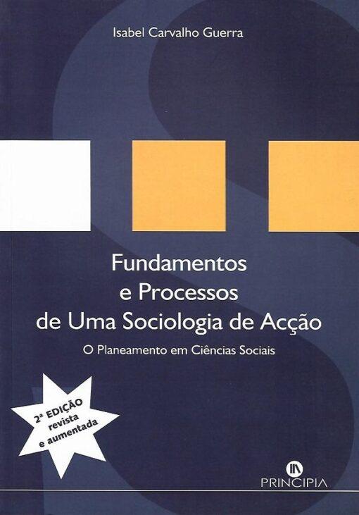 capa do livro Fundamentos e Processos de uma Sociologia de Acção