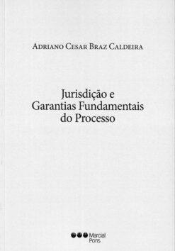 Capa do livro jurisdição e garantias fundamentais do processo