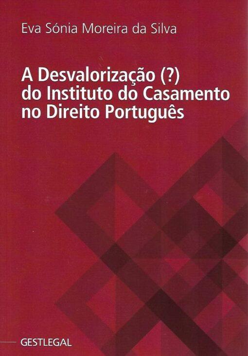 capa do livro A desvalorização do instituto do casamento no direito Português