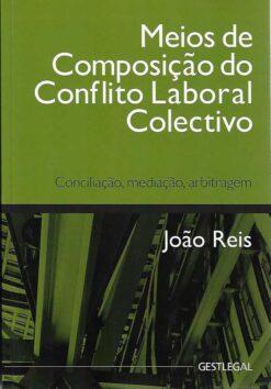 capa do livro meios de composição do conflito laboral coletivo