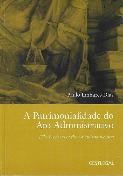 capa do livro A patrimonialidade do ato administrativo