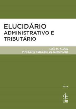 Capa do livro Elicidário Administrativo e Tributário