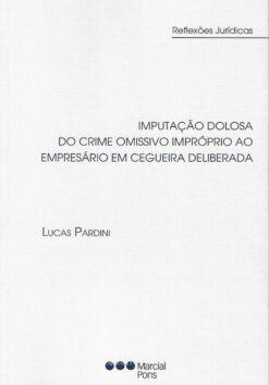 capa do livro Imputação dolosa do crime omissivo impróprio ao empresário em cegueira deliberada