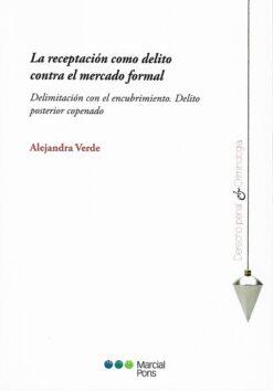 capa do livro la receptacion como delito contra el mercado formal