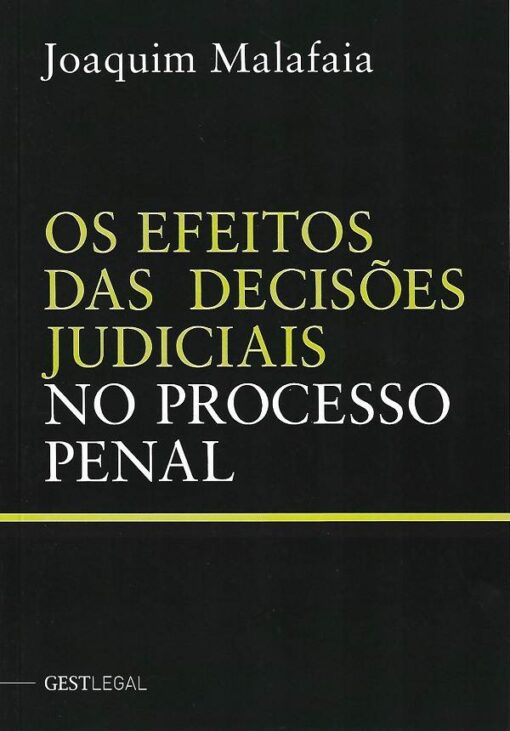 capa do livro os efeitos das decisões judiciais no processo penal