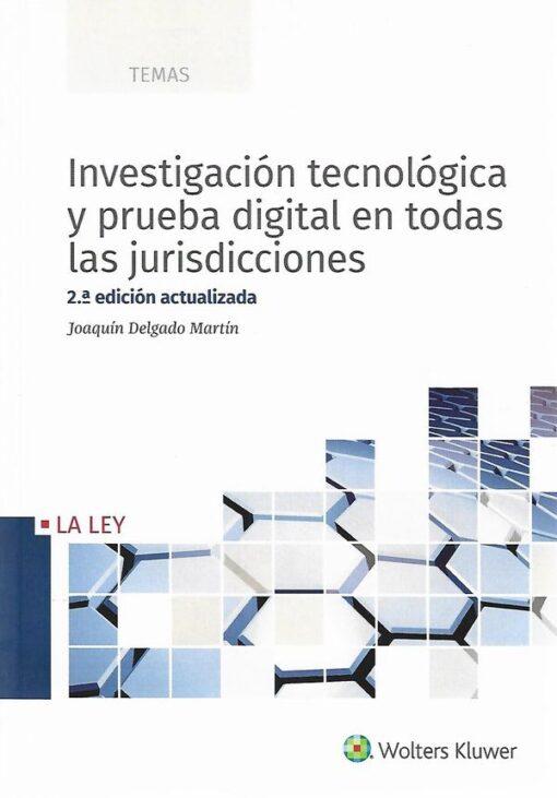 Capa do livro Investigación Tecnológica y Prueba Digital en Todas las juridiciones 9788490207758