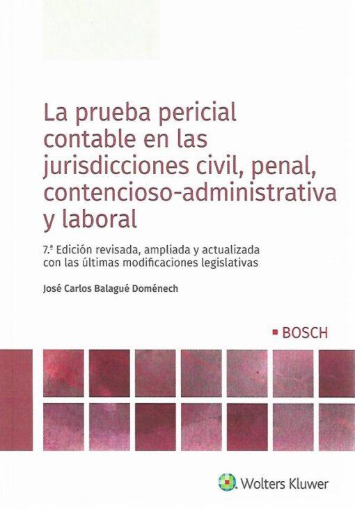 Capa do Livro La Prueba Pericial contable em las juridicciones civil, penal contensioso-administrativa y laboral 9788490903384