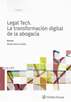 Capa do livro Legal Tech. La Transformación digital de la abogacía 9788490208519