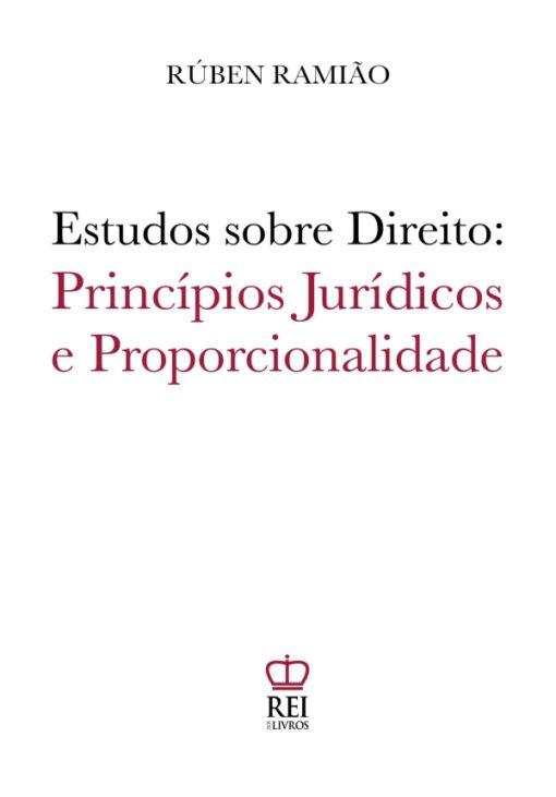 Capa do livro Estudos sobre Direito Princípios Jurídicos e Proporcionalidade