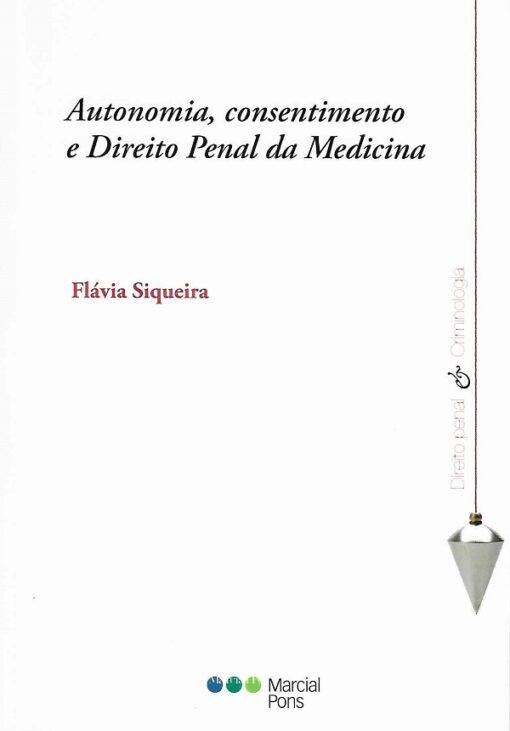 capa do livro autonomia consentimento e direito penal da Medicina