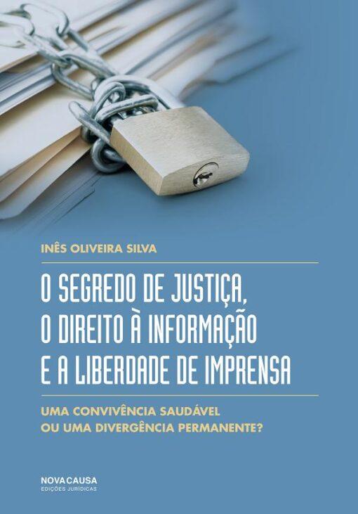 capa do livro o segredo de justiça, o direito à informação e a liberdade de imprensa