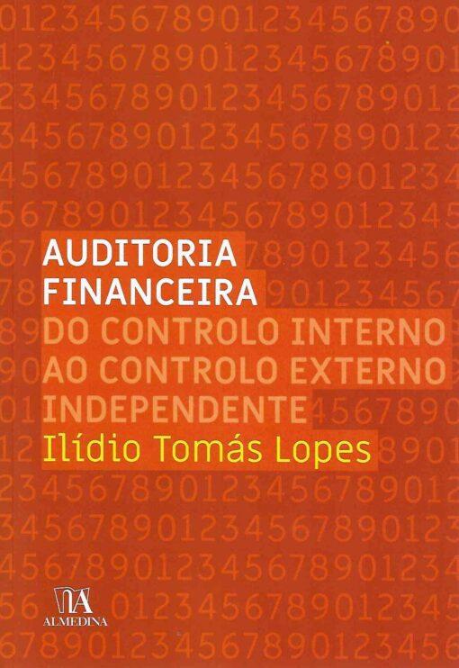 Capa do Livro Auditoria Financeira do Controlo Interno ao controlo externo independente