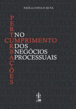 Capa do livro Perturbacoes no cumprimento dos negocios juridicos