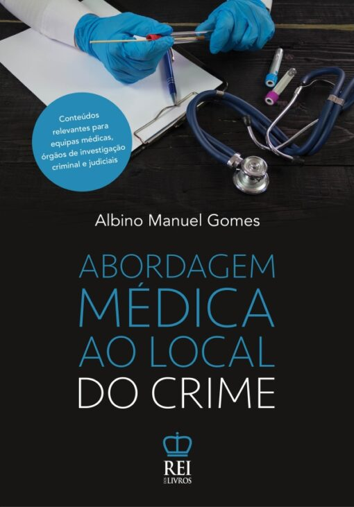 Capa do livro Abordagem Médica ao Local do Crime