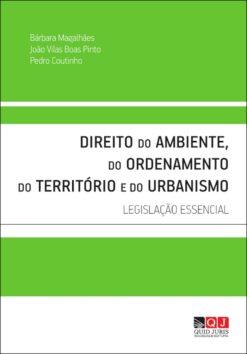 Capa do livro Direito do Ambiente, do Ordenamento do Território e do Urbanismo Legislação Essencial