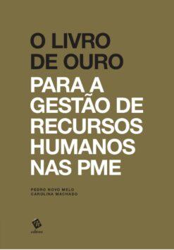 Capa do livro O Livro de Ouro para a Gestão de Recurso Humanos nas PME
